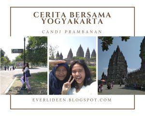 Itinerary Malang-Jogja candi prambanan