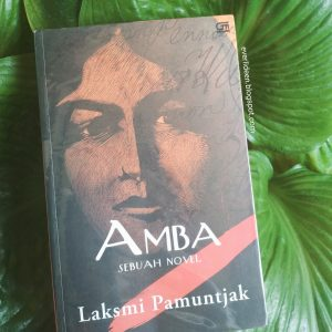 Resensi buku Amba oleh Laksmi Pamuntjak